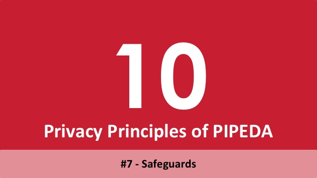 10 Privacy Principles of PIPEDA - 7